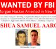 FBI Most Wanted Joshua Aaron Arrested